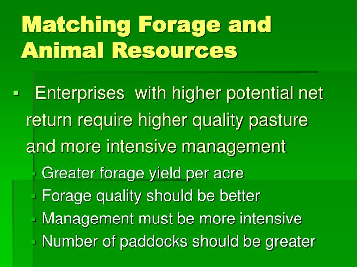 Matching Forage and Animal Resources