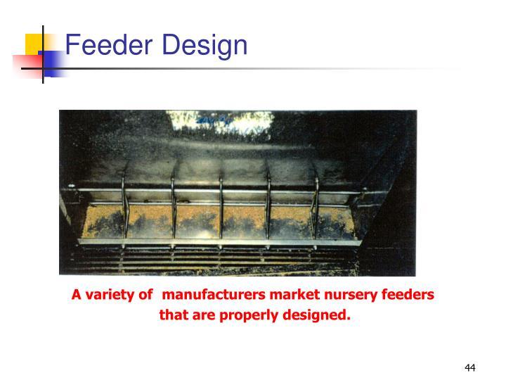 Feeder Design