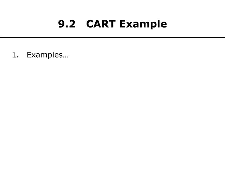 9.2   CART Example