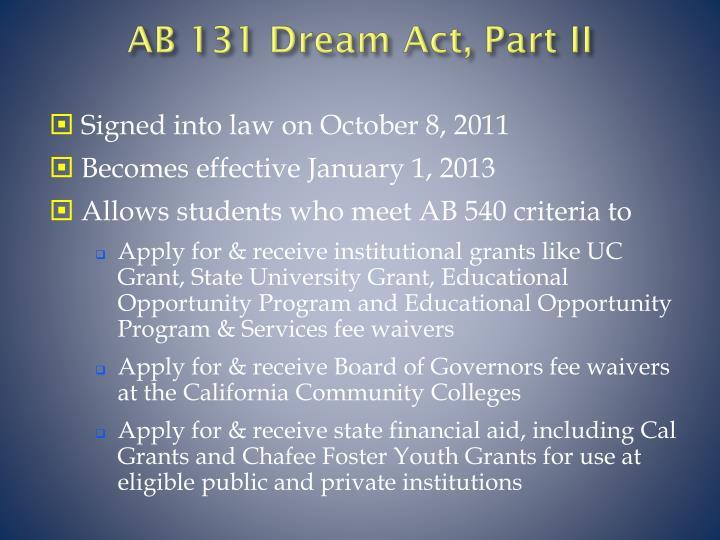 AB 131 Dream Act, Part II
