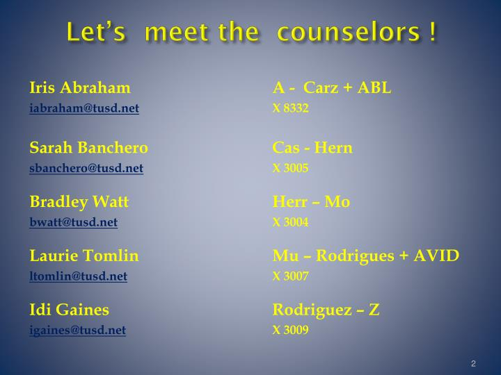Let's  meet the  counselors !