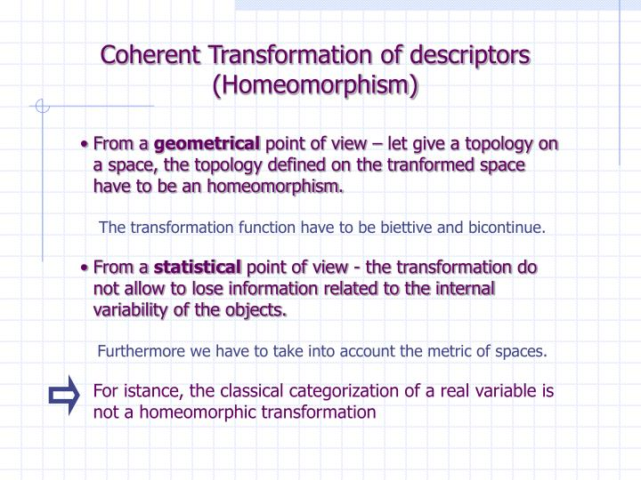 Coherent Transformation of descriptors