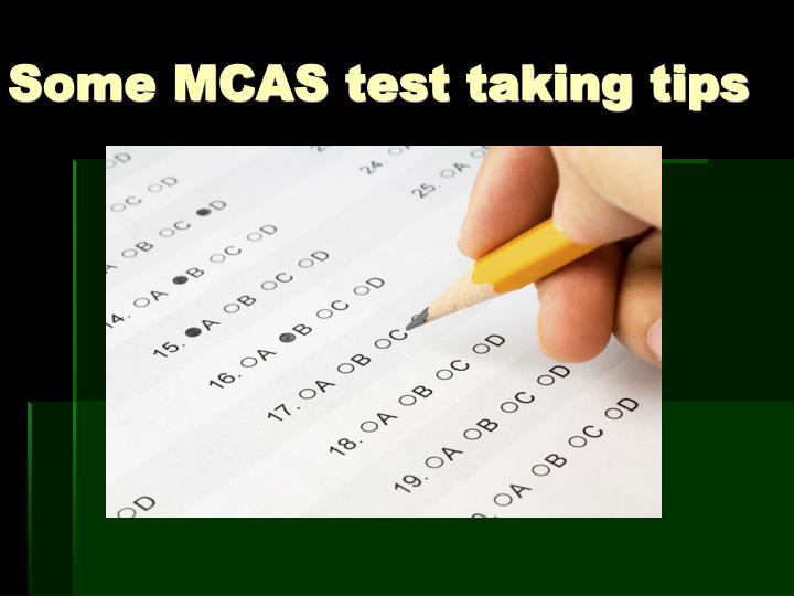 Some MCAS test taking tips
