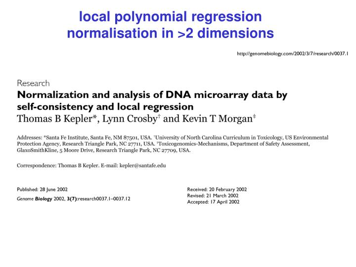 local polynomial regression normalisation in >2 dimensions