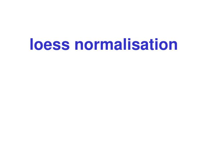 loess normalisation