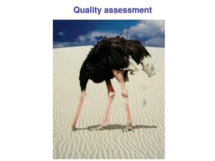 Quality assessment