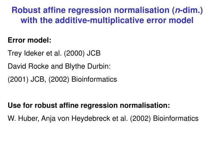 Robust affine regression normalisation (