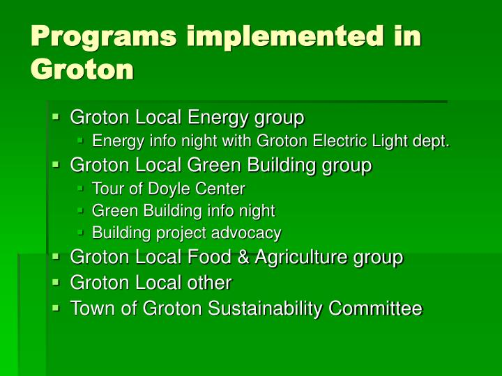 Programs implemented in Groton