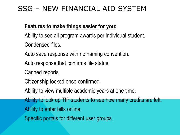 SSG – New Financial Aid System
