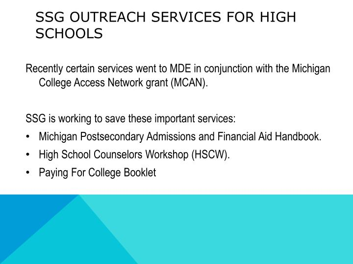 SSG OUTREACH SERVICES FOR HIGH SCHOOLS