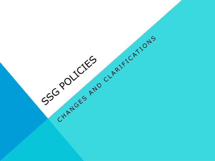 SSG Policies