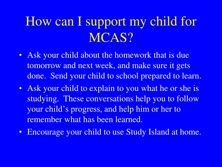 How can I support my child for MCAS?