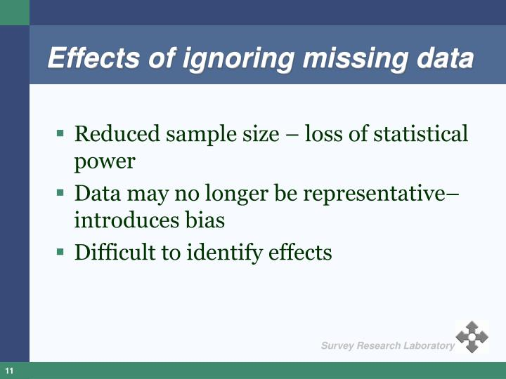 Effects of ignoring missing data
