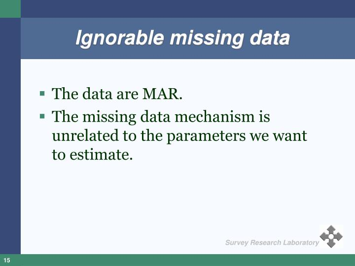 Ignorable missing data