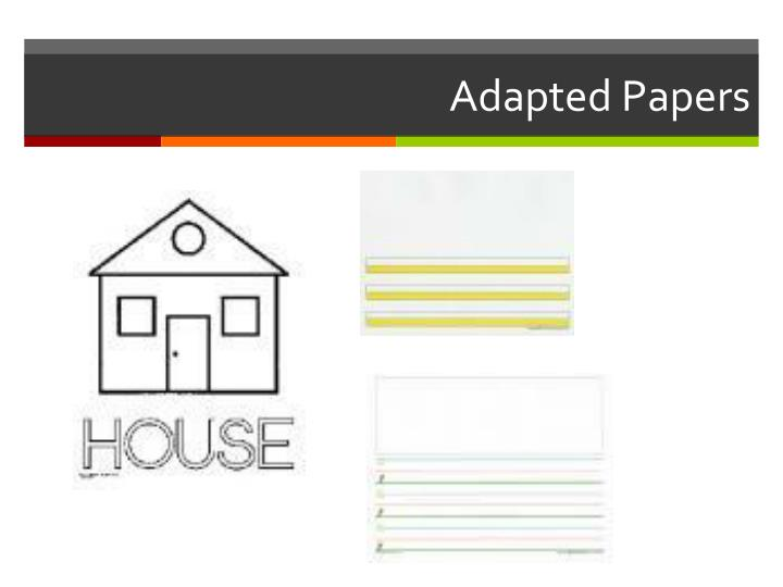 Adapted Papers