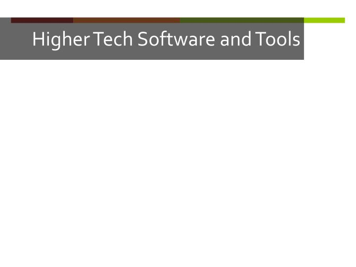 Higher Tech Software and Tools