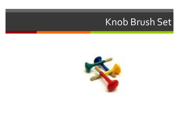 Knob Brush Set