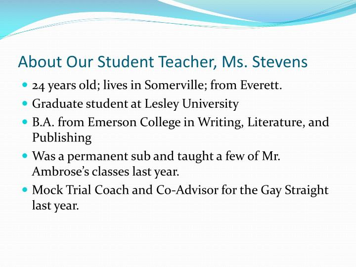 About Our Student Teacher, Ms. Stevens