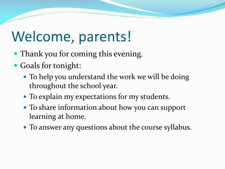 Welcome, parents!