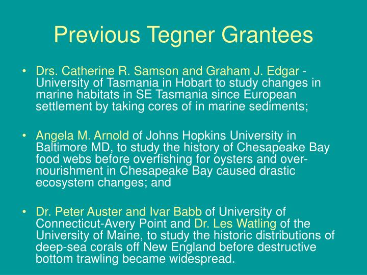 Previous tegner grantees