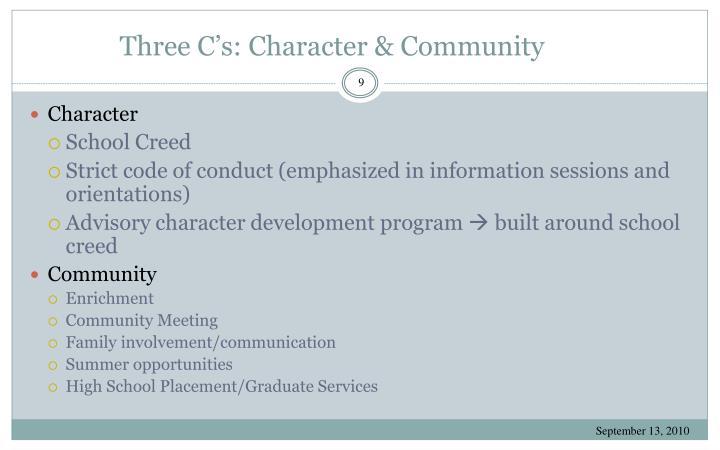 Three C's: Character & Community