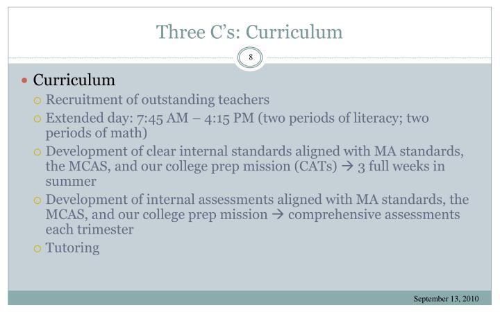 Three C's: Curriculum
