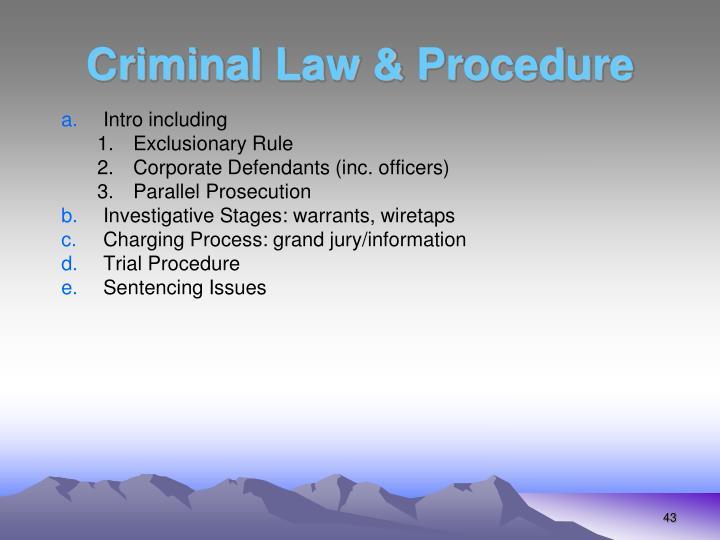 Criminal Law & Procedure