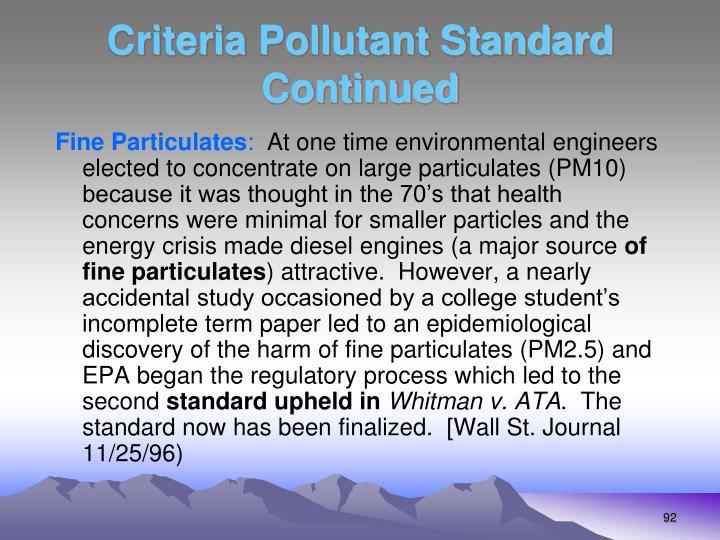 Criteria Pollutant Standard Continued