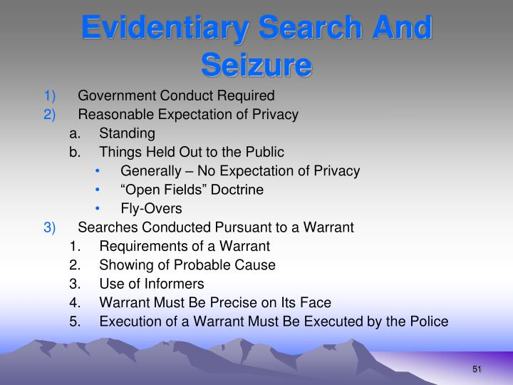 Evidentiary Search And Seizure