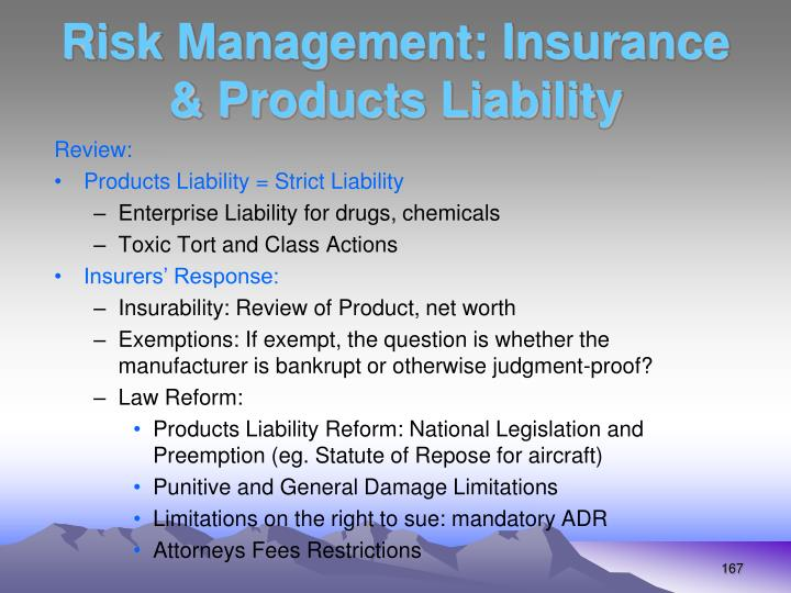 Risk Management: Insurance & Products Liability