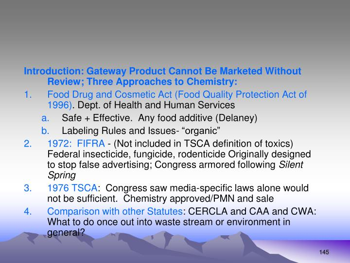 Introduction: Gateway Product Cannot Be Marketed Without Review; Three Approaches to Chemistry: