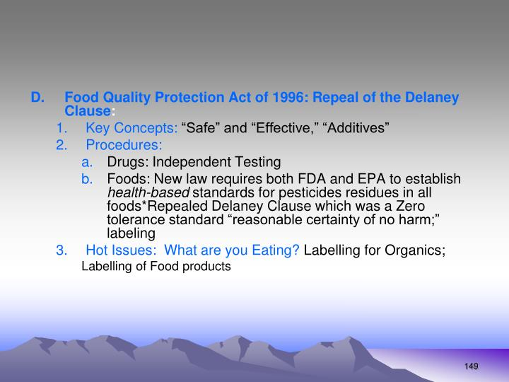 Food Quality Protection Act of 1996: Repeal of the Delaney Clause
