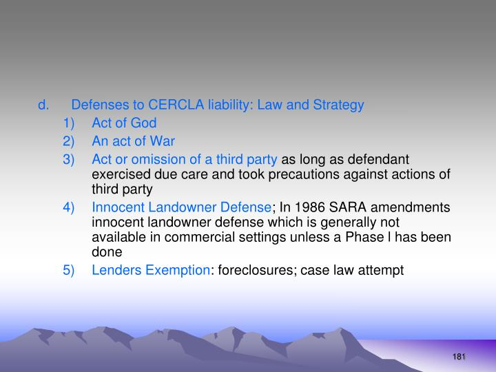 Defenses to CERCLA liability: Law and Strategy