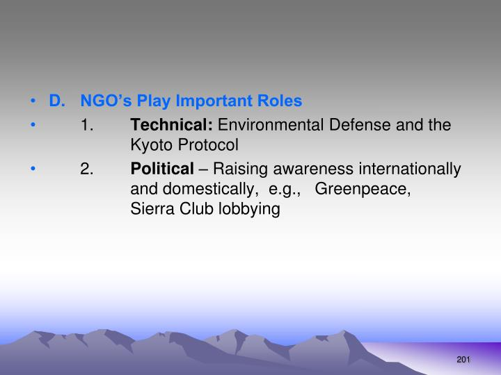 D.  NGO's Play Important Roles