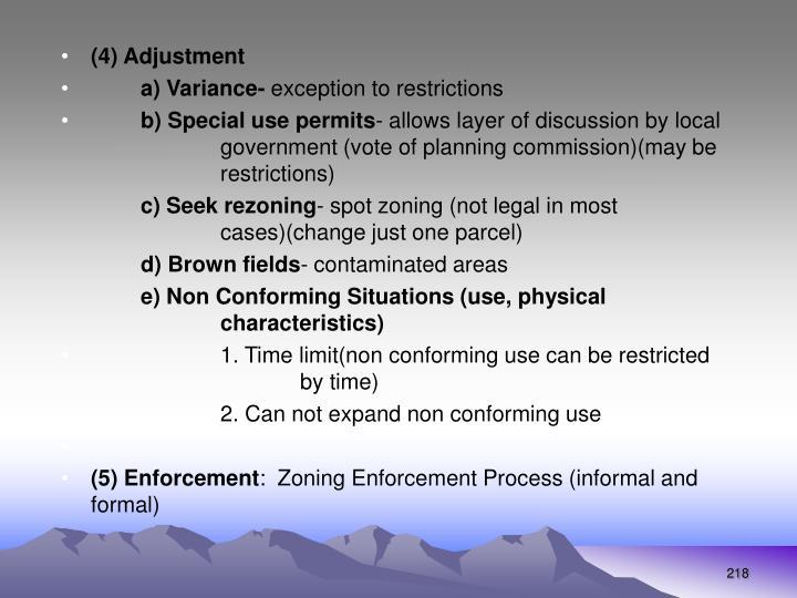 (4) Adjustment