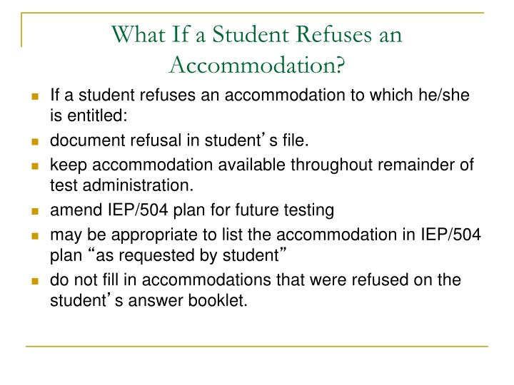 What If a Student Refuses an Accommodation?
