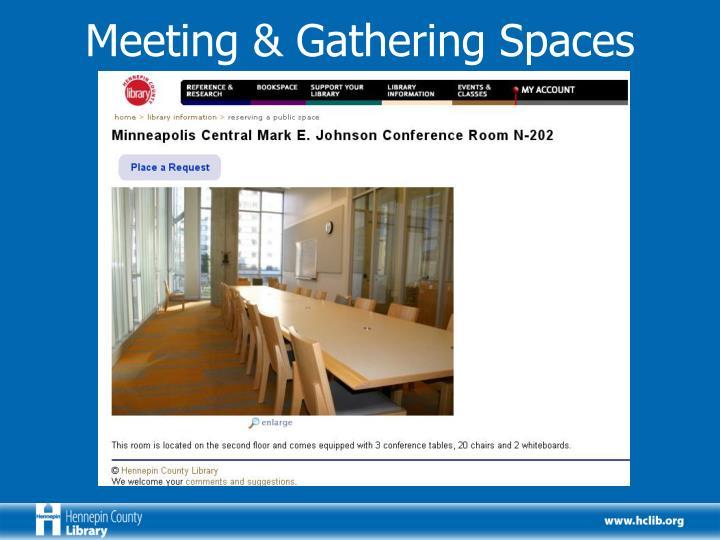 Meeting & Gathering Spaces