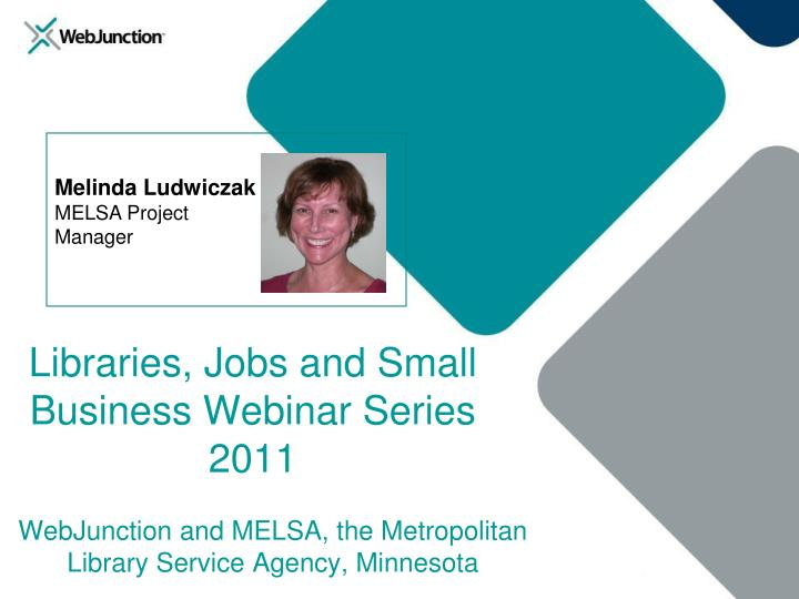 WebJunction and MELSA, the Metropolitan Library Service Agency, Minnesota
