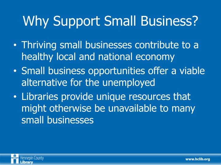 Why Support Small Business?