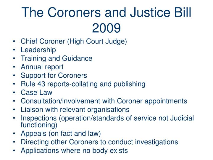 The Coroners and Justice Bill 2009