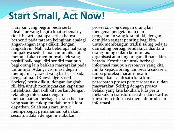 Start Small, Act Now!