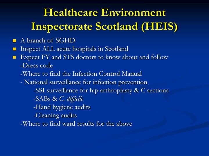 Healthcare Environment Inspectorate Scotland (HEIS)