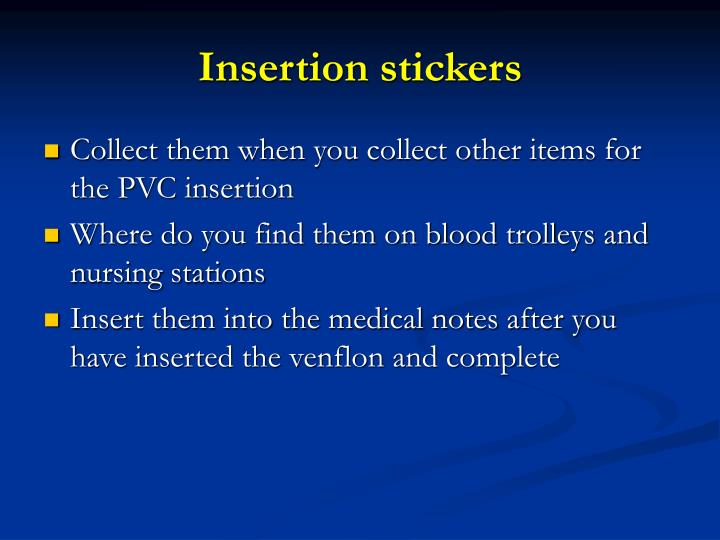 Insertion stickers