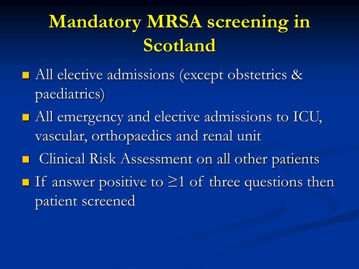 Mandatory MRSA screening in Scotland