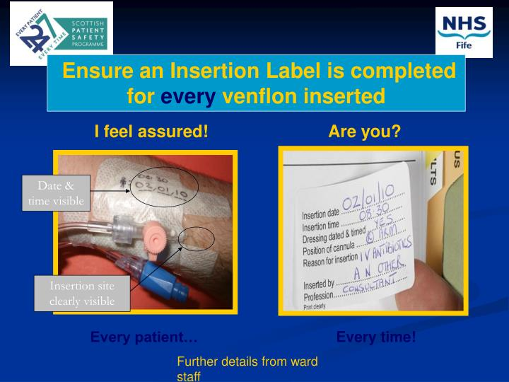 Ensure an Insertion Label is completed
