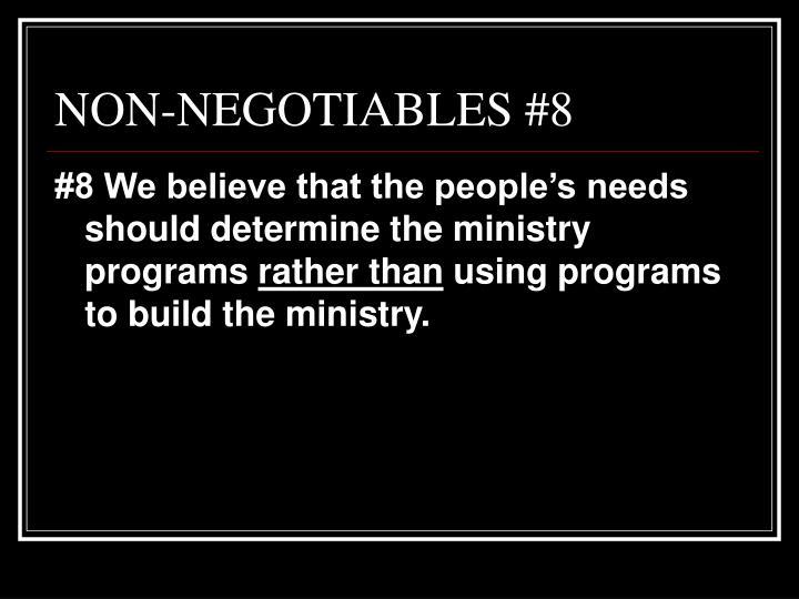 NON-NEGOTIABLES #8