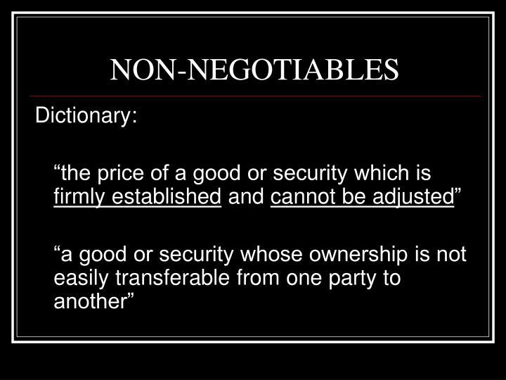 NON-NEGOTIABLES