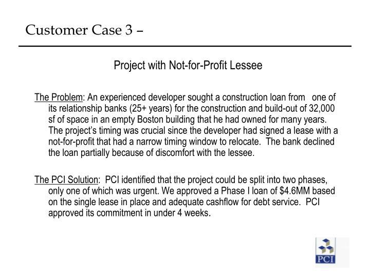 Customer Case 3 –
