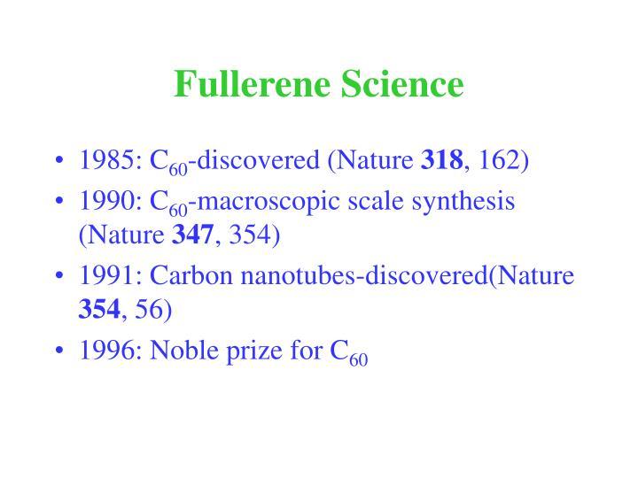 Fullerene Science