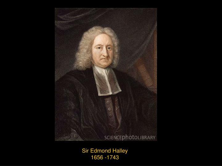 Sir Edmond Halley